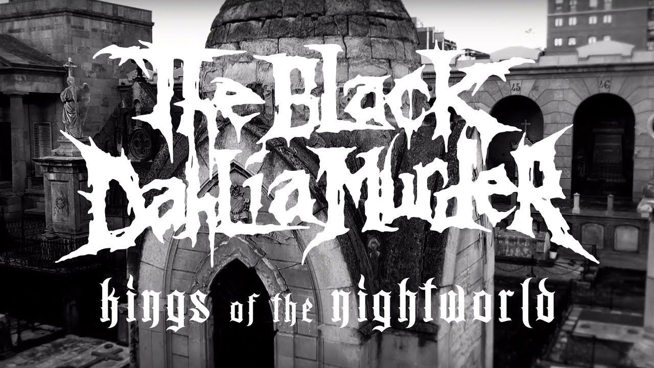 The Black Dahlia Murder - Kings of the Night World