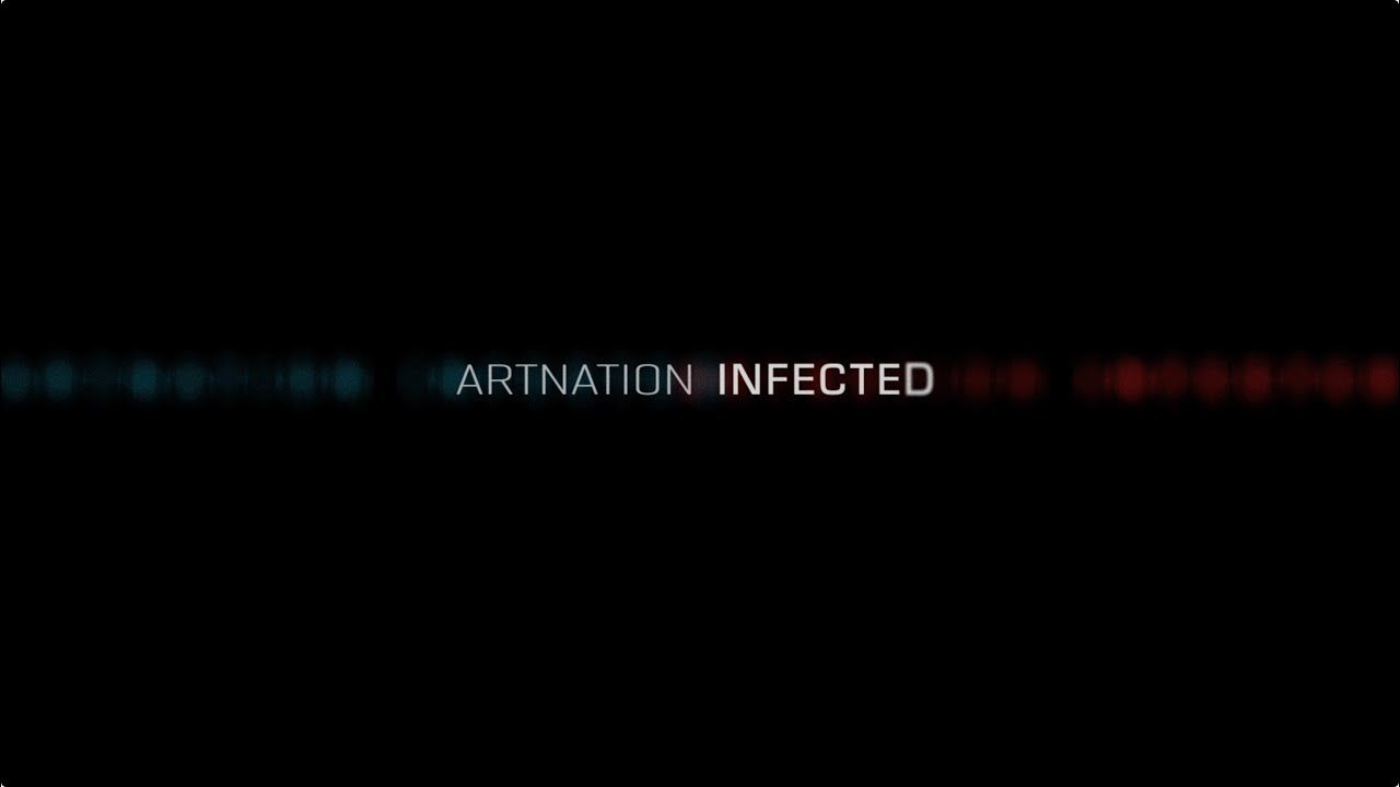 Art Nation – Infected