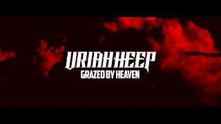 Uriah Heep - Grazed By Heaven