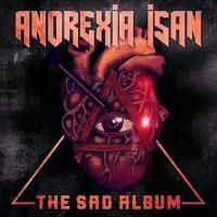 Anorexia Isan - The Sad