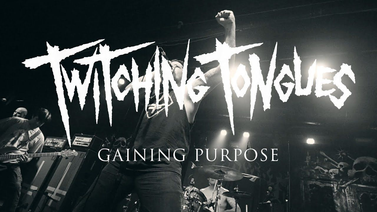 Twitching Tongues - Gaining Purpose