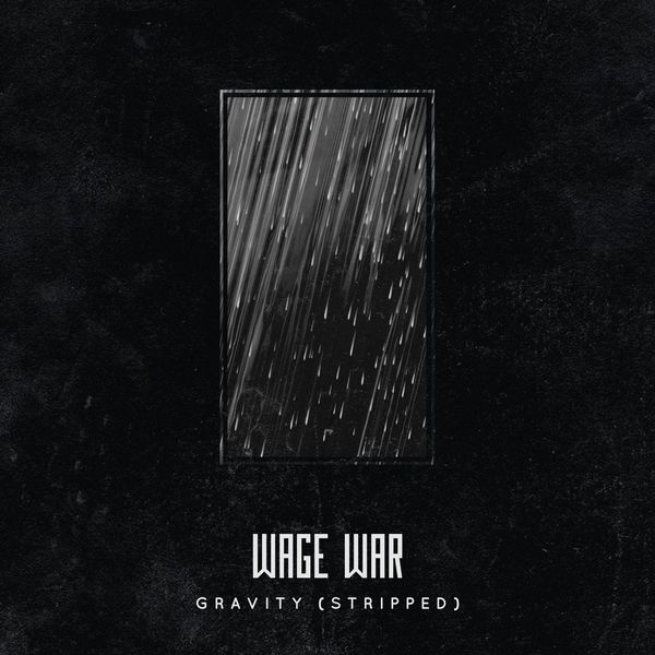 Wage War - Gravity.jpg