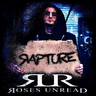 Roses Unread - Rapture