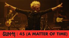 Sum 41 - 45 (A Matter Of Time) [Official]