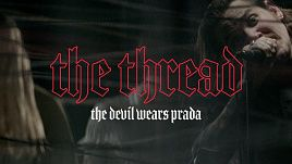 The Devil Wears Prada - The Thread (Official)