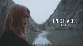 Inchaos - You And Me (Official)