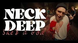 Neck Deep - She's a God (Official)
