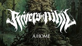 Rivers of Nihil - A Home