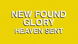 New Found Glory - Heaven Sent