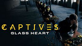Captives - Glass Heart (Official)