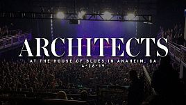 Architects - Live at Anaheim 2019 (Full)