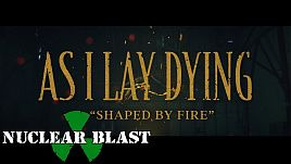 As I Lay Dying - Shaped By Fire (Official)
