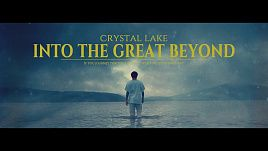 Crystal Lake - Into The Great Beyond (Official)