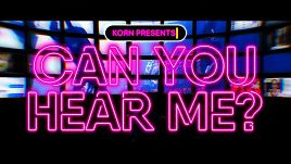 Korn - Can You Hear Me (Official)
