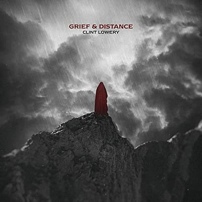 Clint Lowery - Grief & Distance