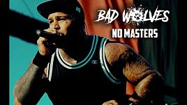 Bad Wolves - No Masters (Official Video)