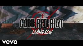 Code Red Riot - Living Low