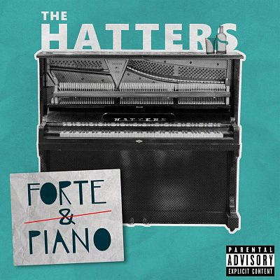 The Hatters - Forte & Piano