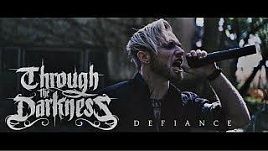 Through the Darkness - Defiance (Official)