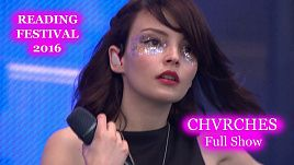 CHVRCHES Live (Reading Festival 2016) Full Show (without cuts)