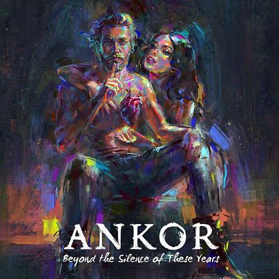 Ankor - Beyond the Silence of These Years