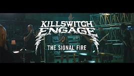 Killswitch Engage - The Signal Fire (Official)
