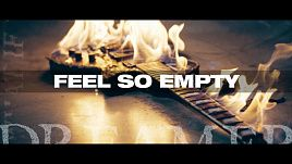 Dream on Dreamer - Feel So Empty (Official)