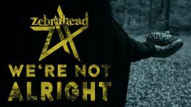 Zebrahead - We're Not Alright