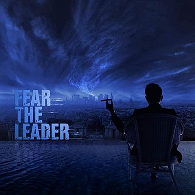 Fear the Leader - Fear the Leader