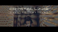 Crystal Lake - Hail To The Fire (Official)