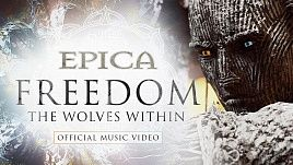 Epica - Freedom - The Wolves Within (Official)