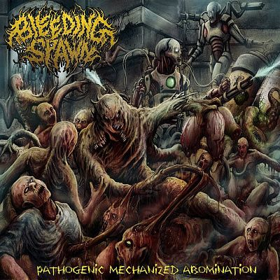 Bleeding Spawn - Pathogenic Mechanized Abomination