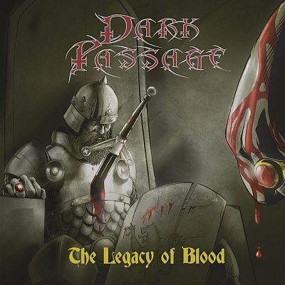 Dark Passage - The Legacy Of Blood