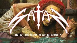 Satan - Into the Mouth of Eternity