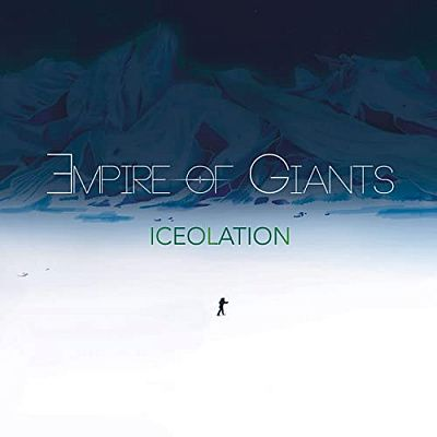 Empire Of Giants - Iceolation