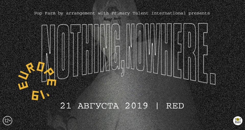 Nothing,Nowhere. Europe Tour 2019